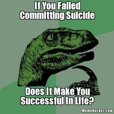 If-You-Failed-Committing-Suicide-567